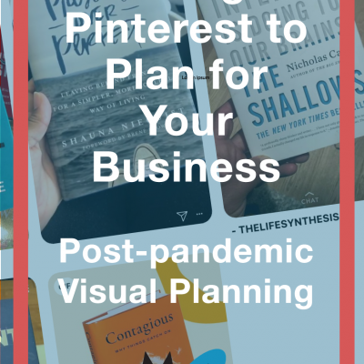 Using Pinterest to Plan Your Business Goals during a pandemic